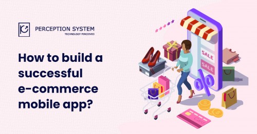How-to-build-a-successful-e-commerce-mobile-app.jpg