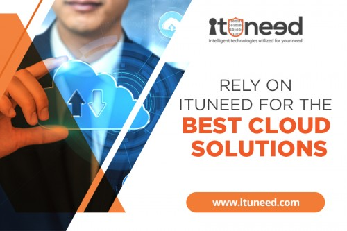 The cloud offers various benefits for companies. It eases operations, provides better customer experience and generally adds value to your business. If you are planning to finally switch to the cloud, then you can rely on ITUNeed to provide you with the best cloud solutions. How? Find out more at https://www.ituneed.com/