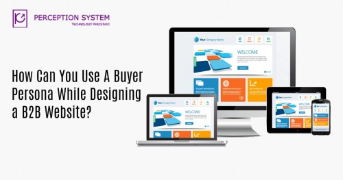 Know how knowing your buyer persona can help you with your website development and help you get the best final output that your audience will seek.  Reference Link: https://www.perceptionsystem.com/blog/how-buyer-persona-helps-web-development-to-enhance-relevancy/