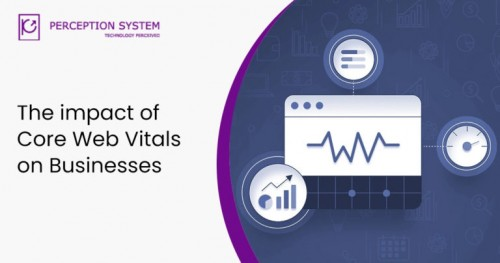 The impact of Core Web Vitals on Businesses 768x404 (1)