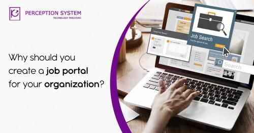 Why should you create a job portal for your organization (1)