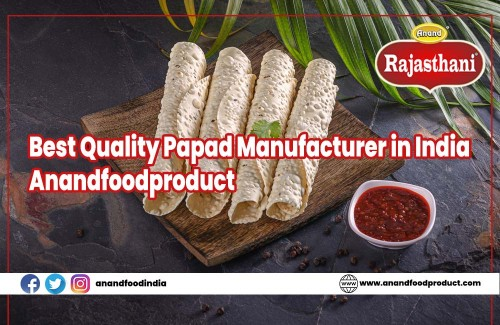 Best Quality Papad Manufacturer in India Anandfoodproduct