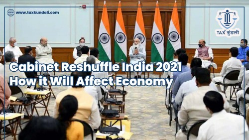 Cabinet-Reshuffle-India-2021-How-it-Will-Affect-Economy.jpg