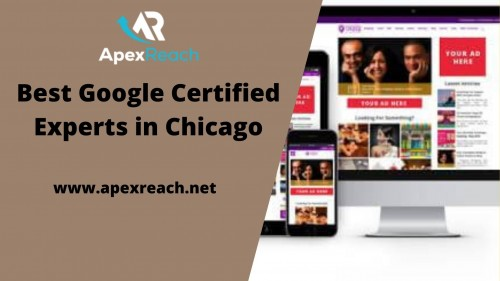 Best Google Certified Experts in Chicago Apexreach.net