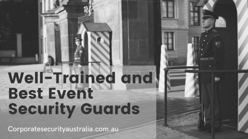 Corporate-Security-Australia--Well-Trained-and-Best-Event-Security-Guards.jpg
