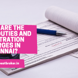 What-are-the-stamp-duties-and-registration-charges-in-Chennai