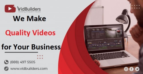We-Make-Quality-Videos-for-Your-Business.jpg