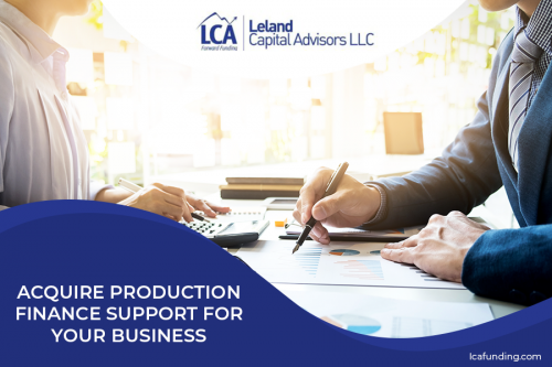 To help your business keep its lifeline in the market, Leland Capital Advisors LLC is here to assist you with your production funding concerns. We offer services that will help you handle your business funding for your materials and payroll. To know more about the services we offer, visit our website at http://lcafunding.com/.