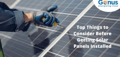 Benefit in two ways by installing solar panels. There are certain factors that must be kept in mind before opting for a solar installation. https://www.genusinnovation.com/blogs/top-things-to-consider-before-getting-solar-panels-installed