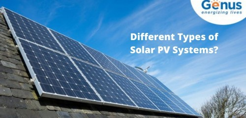 Check out the different kinds of solar PV systems available today before you choose one for your needs. https://www.genusinnovation.com/blogs/types-of-solar-pv-systems